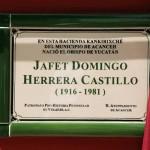 Hacienda Kankirixche honrra a Domingo Herrera Castillo